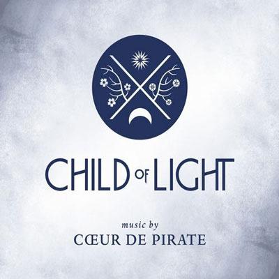 Coeur de Pirate - Child of Light (2014)
