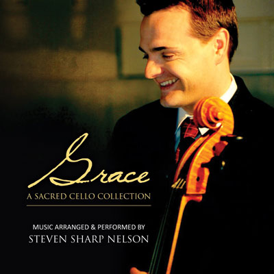 Steven Sharp Nelson - Grace - A Sacred Cello Collection (2014)