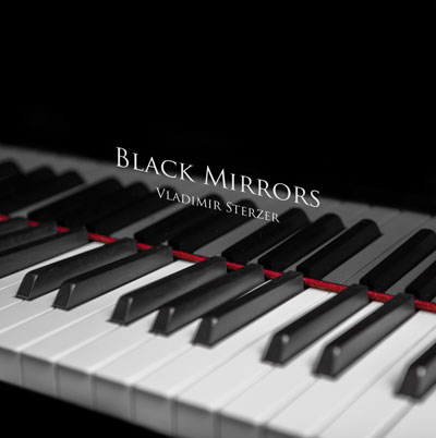 Vladimir Sterzer - Black Mirrors (2012)