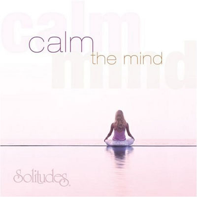 Daniel May, Dan Gibson - Calm the Mind (2006)