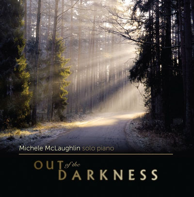 Michele McLaughlin - Out Of The Darkness (2010)
