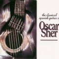 Oscar Sher - The Classic Spanish Guitar (1996)