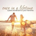 VA - Once in a Lifetime A Piano Soundtrack to Your Memories (2014)