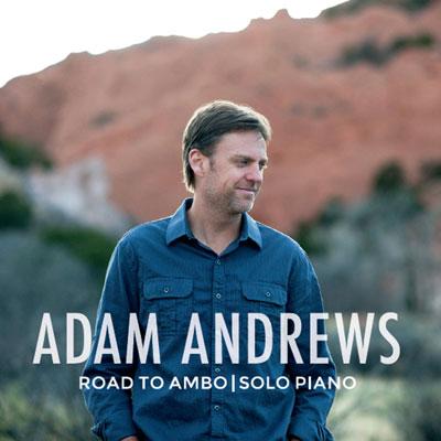 تکنوازی پیانو زیبای آدام اندروز در آلبوم سفر به آمبو