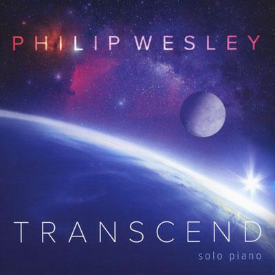 تکنوازی پیانو امید بخش و شور انگیز فیلیپ وسلی در آلبوم فراتر