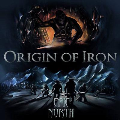 منشاء آهن ، آلبوم هیجان انگیزی از گروه حماسه شمالی