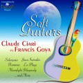 Claude Ciari & Francis Goya - Soft Guitars (2013)