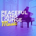 VA - Peaceful Piano Lounge Music (2014)