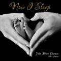 تکنوازی پیانو آرامش بخش جان آلبرت توماس در آلبوم « حالا می خوابم »