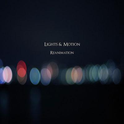 موسیقی شگفت انگیز و مهیج گروه Lights & Motion در آلبوم « احیاء »