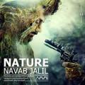 رپورتاژ : تک آهنگ « طبیعت » اثری زیبا از نواب جلیل