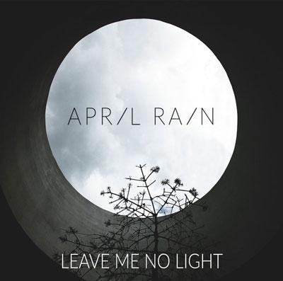 آلبوم « برایم هیچ نوری باقی نگذار » پست راک فوق العاده زیبایی از گروه April Rain