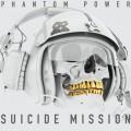 آلبوم «ماموریت انتحاری» موسیقی حماسی هیجان انگیزی از گروه Phantom Power
