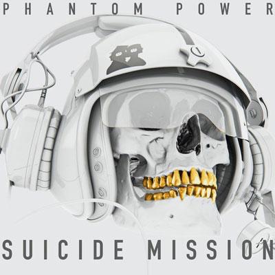 آلبوم « ماموریت انتحاری » موسیقی حماسی هیجان انگیزی از گروه Phantom Power