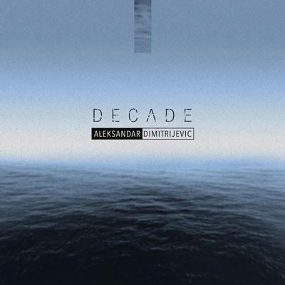 آلبوم « دهه » تریلر دراماتیک و حماسی زیبایی از الکساندر دیمیترییویچ