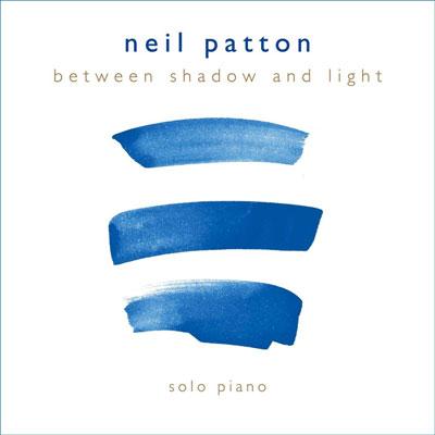 دانلود آلبوم « بین سایه و نور » تکنوازی پیانو زیبایی از نیل پاتون