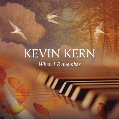دانلود آلبوم « زمانی که به یاد می آورم » پیانو آرامش بخشی از کوین کرن