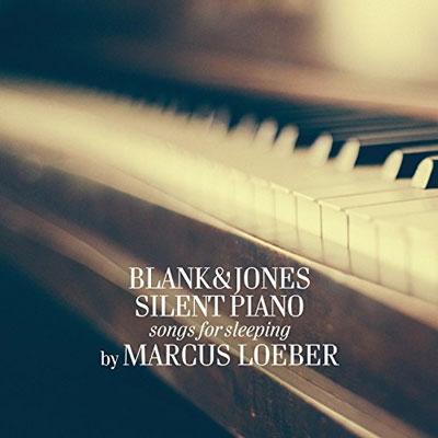 « پیانو بی صدا » آهنگ هایی برای خواب اثری از بلنک و جونز – مارکوس لوبر