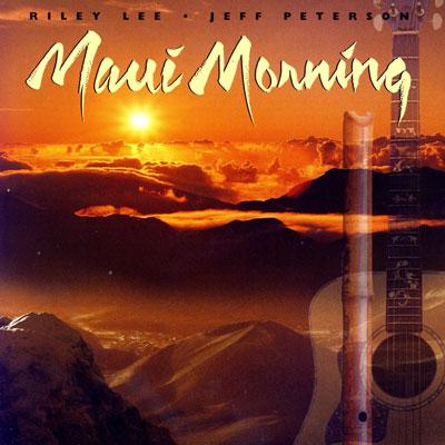 صبح مائوئی ، تلفیق آرامش بخش فلوت و گیتار اثری از رایلی لی و جف پترسون