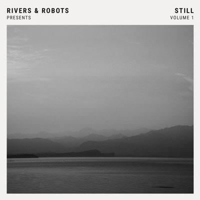 Presents Still Volume 1 ، آلبوم پست راک آرام از گروه Rivers & Robots