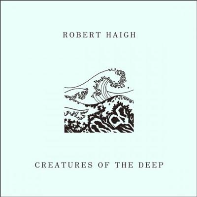موجودات عمیق ، آلبوم پیانو امبینت راز آلود و تاریکی از رابرت هایگ