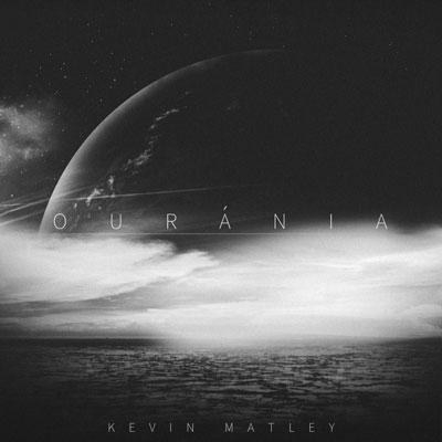 Ouránia ، آلبوم پست راک ژرف و تحسین برانگیز از کوین ماتلی
