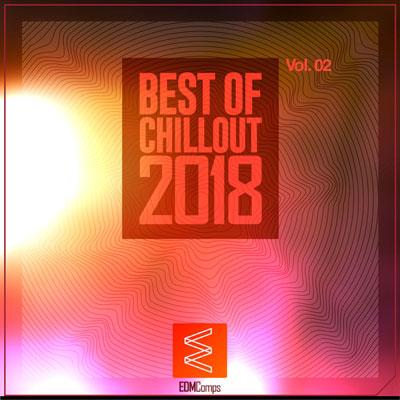 Best of Chillout 2018 Vol. 02 ، بهترین های چیلاوت از لیبل EDM Comps