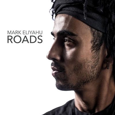 آلبوم موسیقی Roads آوای دل انگیز و بسیار زیبای کمانچه اثری از Mark Eliyahu