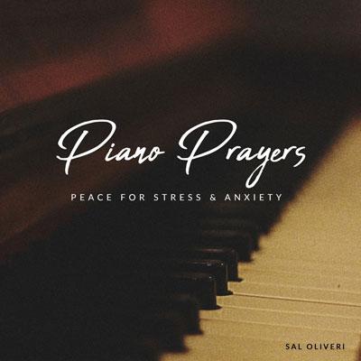 Piano Prayers ، ملودی هایی برای آرامش استرس و اضطراب اثری از سال الیوری