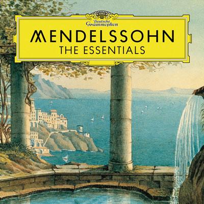 Mendelssohn The Essentials ، مجموعه ایی از برترین آثار فلیکس مندلسون