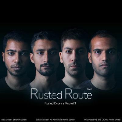 آلبوم موسیقی RustedRoute (Part1) اثر مشترک گروه راستددرز و جاده۷۱