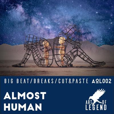 آلبوم موسیقی Almost Human ملودی های الکترو دنس زیبایی از Art of Legend