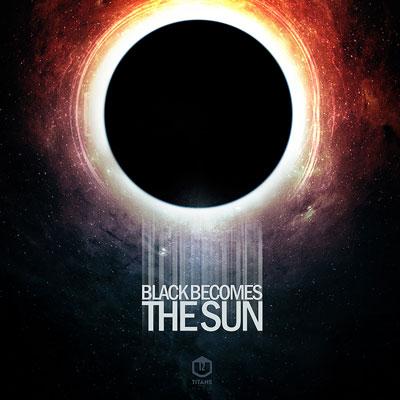 آلبوم موسیقی Black Becomes The Sun تریلرهای حماسی هیجان انگیز از گروه Twelve Titans Music