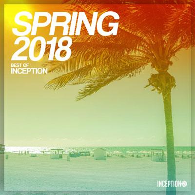 آلبوم Spring 2018 – Best of Inception ، برترین های موسیقی الکترونیک از لیبل Inception Records