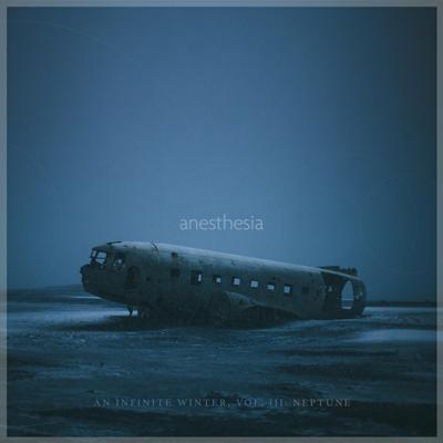 آلبوم An Infinite Winter – Vol. III- Neptune پست راک امبینت زیبایی از Anesthesia