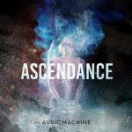 آلبوم Ascendance تریلرهای حماسی باشکوه از Audiomachine