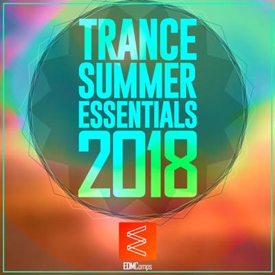 آلبوم Trance Summer Essentials برترین های ترنس تابستان 2018 از لیبل EDM Comps