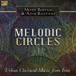 آلبوم Melodic Circles ملودی های روح نواز ایرانی از Mehdi Rostami & Adib Rostami