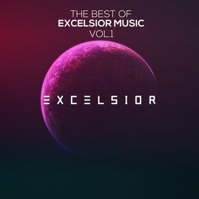 آلبوم The Best of Excelsior Music Vol. 1 موسیقی الکترونیک ملودیک و پرانرژی از لیبل Excelsior Music