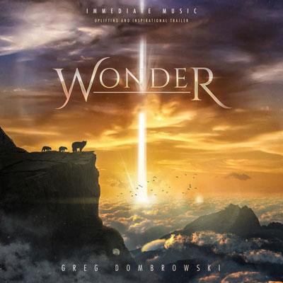 آلبوم موسیقی Wonder تریلرهای هیجان انگیز و الهام بخش از Immediate Music