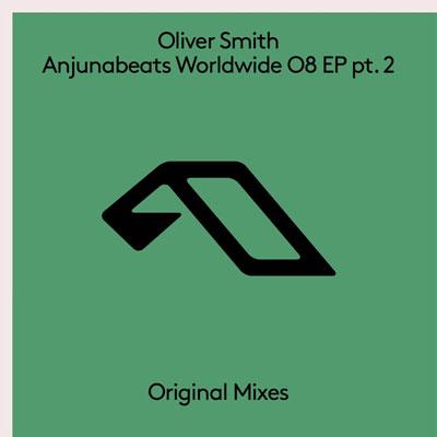 آلبوم Anjunabeats Worldwide 08 EP pt.2 موسیقی ریتمیک از Oliver Smith