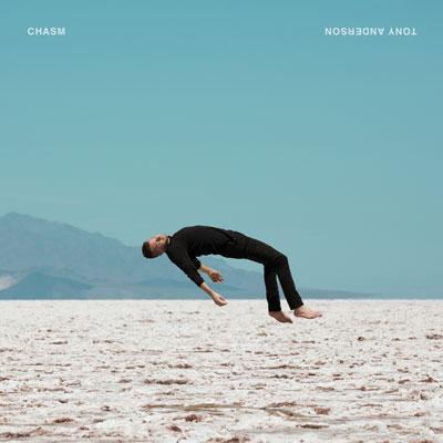 آلبوم موسیقی Chasm حس رهایی در میان آسمان و زمین اثری از Tony Anderson