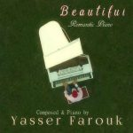 آلبوم موسیقی Beautiful تکنوازی عاشقانه پیانو اثری از Yasser Farouk