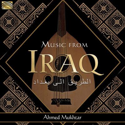 آلبوم Music From Iraq ملودی های دلنشینی موسیقی عربی اثری از Ahmed Mukhtar