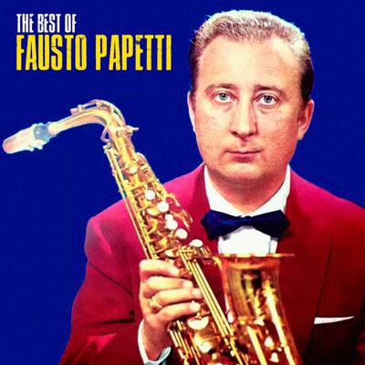 آلبوم Fausto Papetti – The Best Of مجموعه برترین آثار فاستو پاپتی
