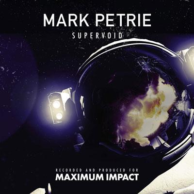 آلبوم موسیقی Supervoid اثری حماسی و پرشور از Mark Petrie