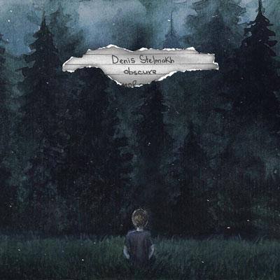آلبوم موسیقی Obscure ملودی های عمیق و احساسی از Denis Stelmakh