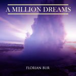 آلبوم موسیقی A Million Dreams پیانو آرامش بخش از Florian bur