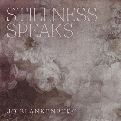 آلبوم Stillness Speaks پیانو کلاسیکال زیبایی از Jo Blankenburg