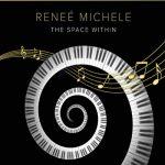 آلبوم موسیقی The Space Within پیانو کلاسیکال آرامش بخشی از Renee' Michele